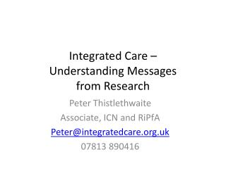 Integrated Care – Understanding Messages  from Research