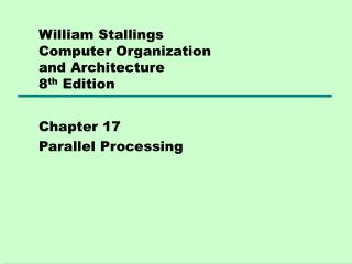 William Stallings  Computer Organization  and Architecture 8 th  Edition