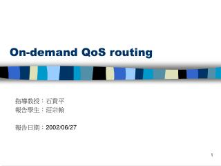 On-demand QoS routing