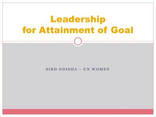 Leadership for Attainment of Goal