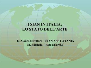 I SIAN IN ITALIA:  LO STATO DELL'ARTE