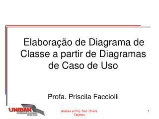 Elaboração de Diagrama de Classe a partir de Diagramas de Caso de Uso