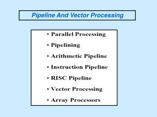 Pipeline And Vector Processing