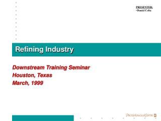 Refining Industry
