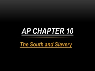 Cotton, Slavery,  The Old South