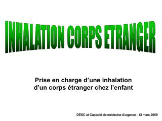INHALATION CORPS ETRANGER