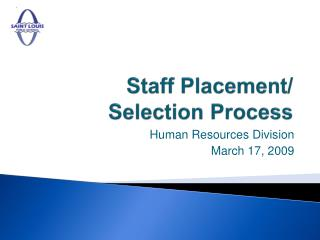 Staff Placement/ Selection Process