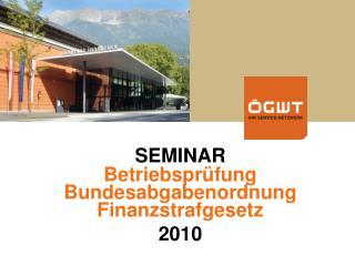 SEMINAR Betriebspr fung Bundesabgabenordnung Finanzstrafgesetz 2010