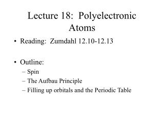 Lecture 18:  Polyelectronic Atoms