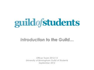 Introduction to the  Guild…