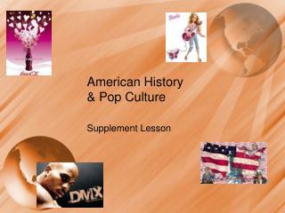 American History  & Pop Culture