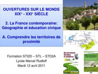 Formation STI2D – STL – STD2A Lycée Marcel Rudloff  Mardi 12 avril 2011