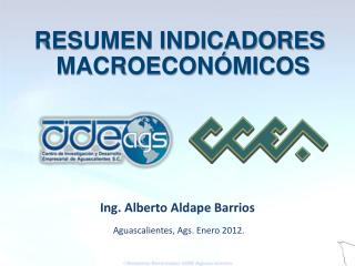 Aguascalientes, Ags. Enero 2012.