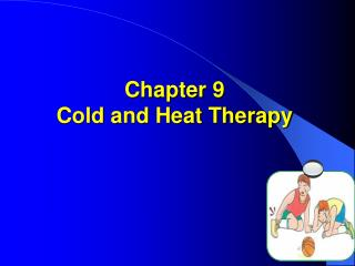 Chapter 9 Cold and Heat Therapy