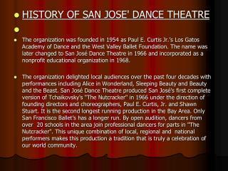 HISTORY OF SAN JOSE' DANCE THEATRE