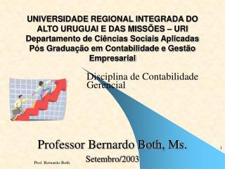 UNIVERSIDADE REGIONAL INTEGRADA DO ALTO URUGUAI E DAS MISS ES   URI Departamento de Ci ncias Sociais Aplicadas P s Gradu