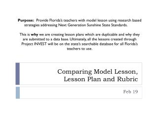 Comparing Model Lesson,  Lesson Plan and Rubric