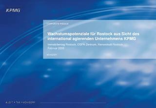 Wachstumspotenziale für Rostock aus Sicht des international agierenden Unternehmens KPMG