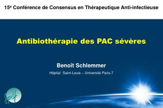 Antibioth rapie des PAC s v res