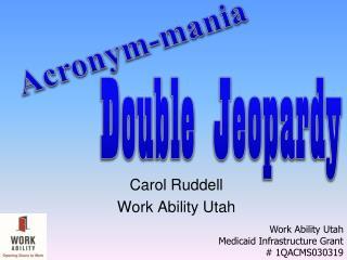 Carol Ruddell Work Ability Utah