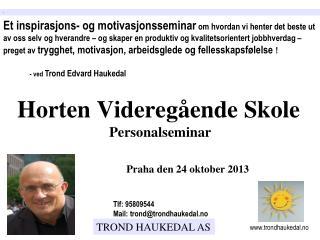 Horten Videregående Skole Personalseminar