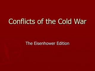 Conflicts of the Cold War