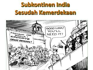 Subkontinen  India Sesudah Kemerdekaan