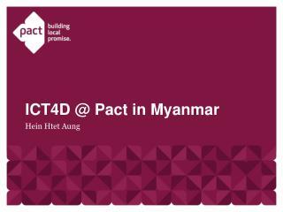 ICT4D  @  Pact in Myanmar