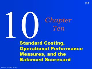 Standard Costing, Operational Performance Measures, and the Balanced Scorecard