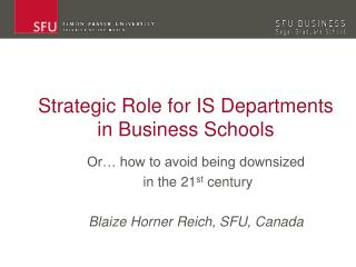 Strategic Role for IS Departments in Business Schools