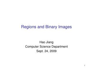 Regions and Binary Images