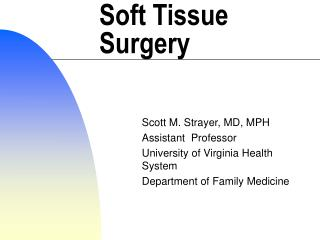 Soft Tissue Surgery