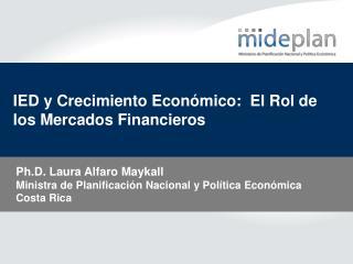 IED y Crecimiento Econ mico:  El Rol de los Mercados Financieros