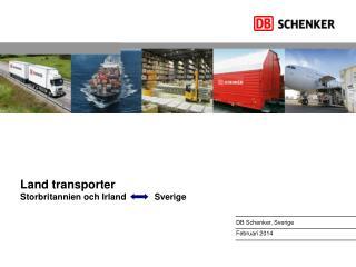Land transporter Storbritannien och Irland           Sverige