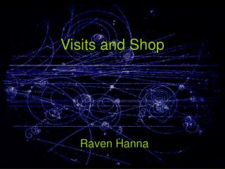 Visits and Shop