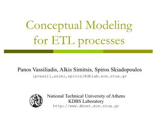 Conceptual Modeling  for ETL processes