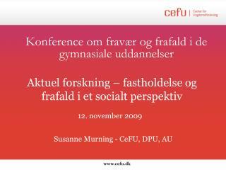 Konference om fravær og frafald i de gymnasiale uddannelser
