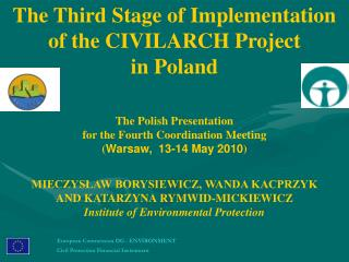 The  Third  Stage of Implementation  of the CIVILARCH Project  in Poland