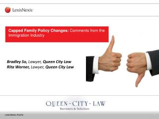 Bradley So,  Lawyer,  Queen City Law Rita Worner,  Lawyer,  Queen City Law