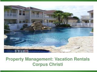 Property Management: Vacation Rentals Corpus Christi