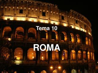 Tema 10 ROMA