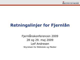 Retningslinjer for Fjernl�n