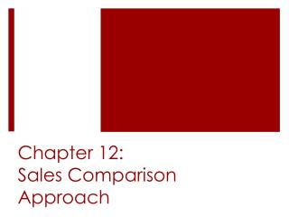 Chapter  12: Sales Comparison Approach