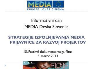 Informativni dan  MEDIA Deska Slovenija