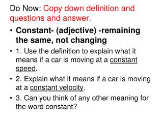 Do Now:  Copy down definition and questions and answer.