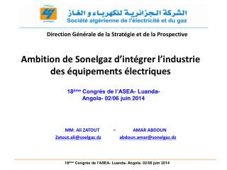Ambition  de Sonelgaz d�int�grer l�industrie des �quipements  �lectriques
