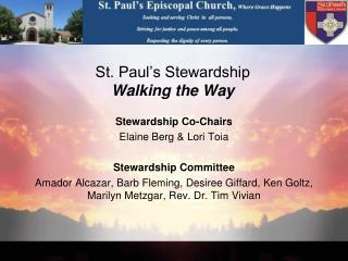 St. Paul�s Stewardship  Walking the Way
