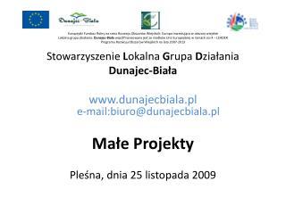 Stowarzyszenie  L okalna  G rupa  D ziałania Dunajec-Biała