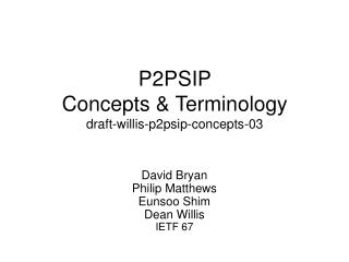 P2PSIP  Concepts & Terminology draft-willis-p2psip-concepts-03