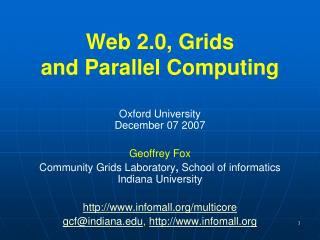Web 2.0, Grids  and Parallel Computing